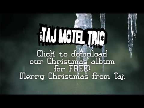 Nuttin' for Christmas [lyric video] - The Taj Motel Trio